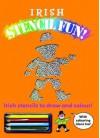 Irish Stencil Fun: Irish Stencils to Draw and Colour - Tony Potter