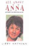 All About Anna - Libby Hathorn
