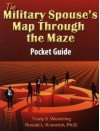 The Military Spouse's Map Through the Maze Pocket Guide - Ron Krannich