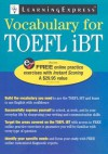 TOEFL iBT Vocabulary - LearningExpress