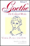 Verse Plays And Epic - Johann Wolfgang von Goethe, Cyrus Hamlin, Frank Glessner Ryder