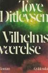 Vilhelms værelse - Tove Ditlevsen