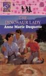 The Dinosaur Lady - Anne Marie Duquette