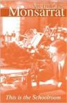 This Is The Schoolroom - Nicholas Monsarrat