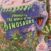 Journey to the World of the Dinosaurs - Dereen Taylor, Peter Kavanagh