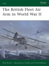The British Fleet Air Arm in World War II (Elite) - Mark Barber, Stephen Walsh