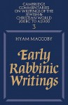 Early Rabbinic Writings (Commentaries on Writings of the Jewish & Christian World) - Hyam Maccoby
