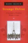 Strange Defeat - Marc Bloch, Gerard Hopkins, Georges Altman