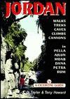 Jordan: Walks, Treks, Caves, Climbs, Canyons In Pella, Ajlun, Moab, Dana, Petra, Rum (Cicerone Guide) - Di Taylor, Tony Howard