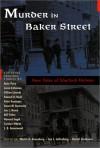Murder in Baker Street: New Tales of Sherlock Holmes - Martin H. Greenberg, Jon Lellenberg, Daniel Stashower, Stuart M.Kaminsky