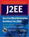Sun Certified Enterprise Architects for J2EE: Exam 310-051 [With CDROM] - Paul Allen, Joseph J. Bambara, Joseph Bambara