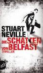 Die Schatten von Belfast (Jack Lennon Investigations #1) - Stuart Neville, Armin Gontermann