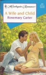 A Wife and Child - Rosemary Carter