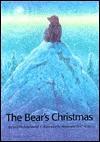 The Bear's Christmas - Brigitte Frey Moret, Alexander Reichstein, Rosemary Lanning