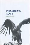 Phaedra's Love - Sarah Kane