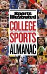 Sports Illustrated: College Sports Almanac - Sports Illustrated