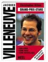 Jacques Villeneuve - Christopher Hilton