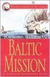 Baltic Mission - Richard Woodman