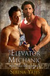 The Elevator Mechanic - Serena Yates