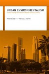Urban Environmentalism Global Change and the Mediation of Local Conflict - Peter Brand, Michael Thomas, Brand Peter