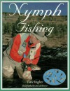 Nymph Fishing - Dave Hughes, Jim Schollmeyer