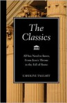 The Classics: All You Need to Know, from Zeus's Throne to the Fall of Rome - Caroline Taggart