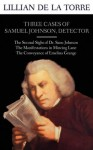 Three Cases of Samuel Johnson, Detector - Lillian de la Torre