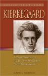 Kierkegaard: A Brief Overview of the Life and Writings of Sren Kierkegaard, 1813-1855 - Albert Anderson