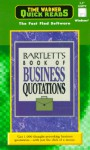 Bartlett's Book of Business Quotations - Time Warner Electronic Publishing