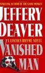 The Vanished Man - Jeffery Deaver