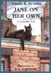 Jane on Her Own - Ursula K. Le Guin, S.D. Schindler
