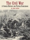 The Civil War: A Concise History and Picture Sourcebook - John Grafton