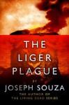 The Liger Plague - Joseph Souza