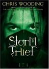 Storm Thief - Chris Wooding