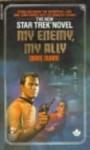 My Enemy, My Ally (Star Trek, Book 18) - Diane Duane