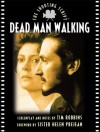 Dead Man Walking: The Shooting Script - Tim Robbins, Helen Prejean