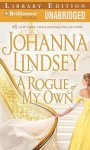 A Rogue of My Own - Johanna Lindsey, Rosalyn Landor