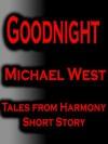 Good Night - Michael West
