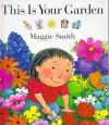 This is Your Garden - Maggie Smith