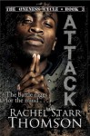 Attack (The Oneness Cycle) - Rachel Starr Thomson