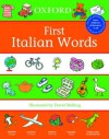 Oxford First Italian Words (First Words (Oxford)) - David Melling