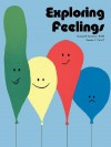 Exploring Feelings: Activities for Young Children - Susan B. Neuman