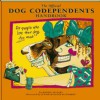 The Official Dog Codependents Handbook: For People Who Love Their Dogs Too Much! - Ronnie Sellers