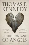 In the Company of Angels - Thomas E. Kennedy