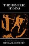 The Homeric Hymns - Michael Crudden