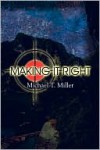 Making It Right - Michael Miller