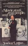 Movie stars, real people, and me - Joshua Logan