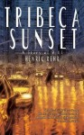 Tribeca Sunset: A Story of 9-11 - Henrik Rehr