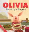 Olivia Cooks Up a Surprise - Emily Sollinger