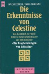 Die Erkenntnisse von Celestine - James Redfield, Carol Adrienne